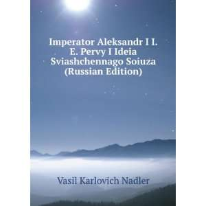 Russian Edition) (in Russian language) Vasil Karlovich Nadler Books