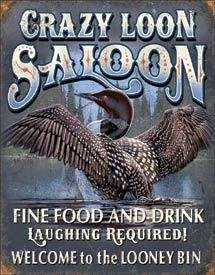 Crazy Loon Saloon Bar Tin Sign Duck picture man cave