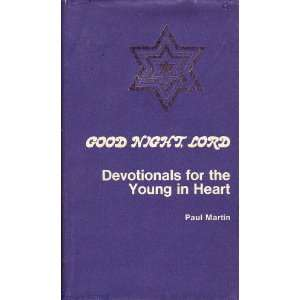 Devotionals for the Young in Heart (9780801059735) Paul Martin Books
