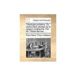 French Edition) (9781171386117): Paul Henri Thiry Holbach: Books