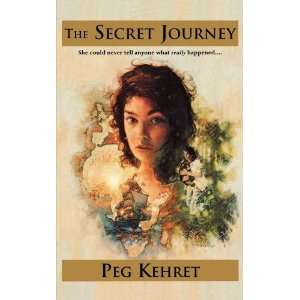 Secret Journey (Frightmares) [Paperback] Peg Kehret Books