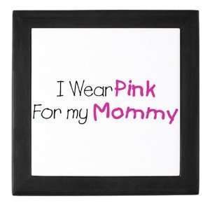 Box Black Cancer I Wear Pink Ribbon For My Mommy