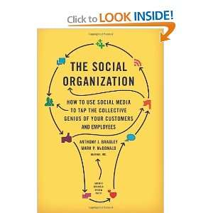 The Social Organization How to Use Social Media to Tap