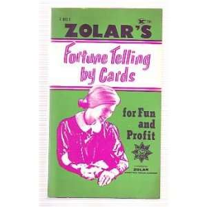 Fortune Telling by Cards for Fun and Profit [Unknown Binding]