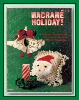 MACRAME HOLIDAY ~Vintage Craft Pattern Book ~16 Christmas Projects