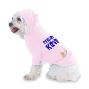 Its All About Kevin Hooded (Hoody) T Shirt with pocket for