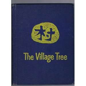 The Village Tree (9780670746989): Taro Yashima: Books