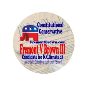 Brown III for N.C. Senate 48 1.50 Badge Pinback Button Everything