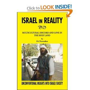 Discord and Love in he Holy Land (9781425169992) Zvi November Books