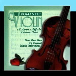 Romantic Violin A Love Affair (Vol. 2) Various Artists