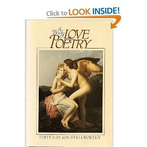A Book of Love Poetry: Jon editor/intro STALLWORTHY: Books