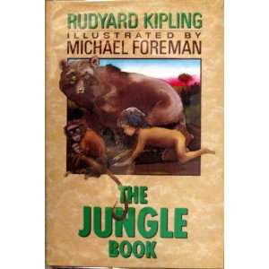Jungle Books (9780670802418) Rudyard Kipling, Michael Foreman Books