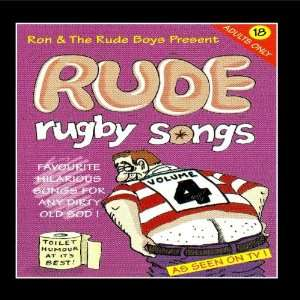 Rude Rugby Songs Volume 4 Ron and the Rude Boys Music