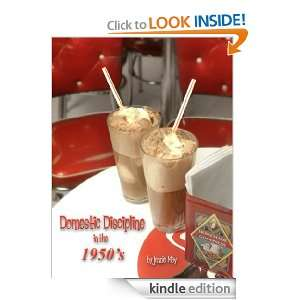Domestic Discipline in the 1950s: Jennie May:  Kindle