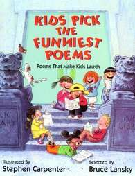 Kids Pick the Funniest Poems by Bruce Lansky 1991, Hardcover
