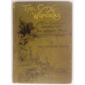 Wonders a souvenir of the Worlds Fair Mary Catherine Crowley Books