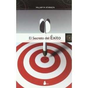 Secreto del exito, El (Spanish Edition) (9788478086214