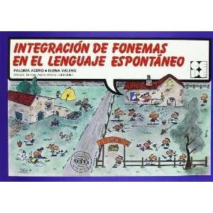 Integracion de Fonemas En El Lenguajer Espontaneo (Spanish