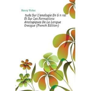 Analogiques De La Langue Grecque (French Edition) Henry Victor Books