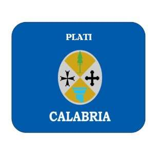 Italy Region   Calabria, Plati Mouse Pad: Everything Else