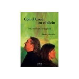 Con El Coco En El Diván (9789568601072): Pilar Sordo: Books