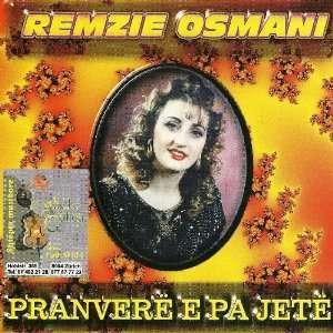 Pranvere E Pa Jete: Remzie Osmani: Music