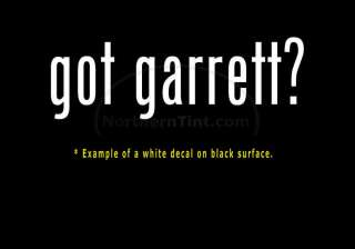 got garrett? Vinyl wall art truck car decal sticker