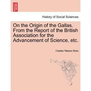 On the Origin of the Gallas. From the Report of the
