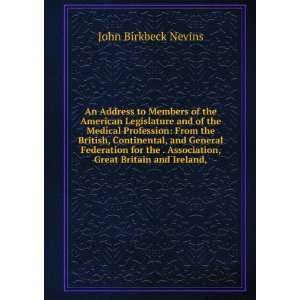 Association, Great Britain and Ireland,: John Birkbeck Nevins: Books