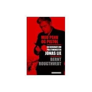 With pen og gun: Bernt Rougthvedt: Books