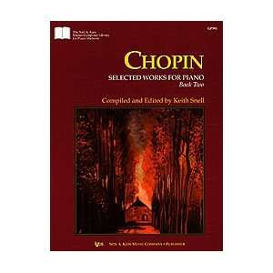 Chopin Selected Works for Piano, Book Two (The Neil A. Kjos