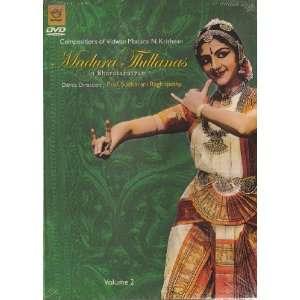 Madura Thillanas in Bharatanatyam Vol 2: Prof. Sudharani