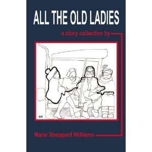 Story Collection (9780741463678): Marie Sheppard Williams: Books