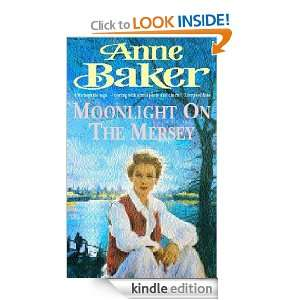 Moonlight on the Mersey: Anne Baker:  Kindle Store