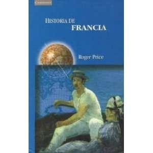 Historia de Francia (Spanish Edition) (9788483230381