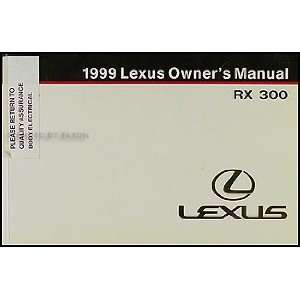 1999 Lexus RX 300 Owners Manual Original Lexus Books
