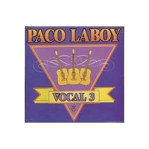 Paco Laboy Y Vocal 3: Paco Laboy: Music