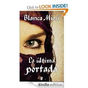 La última portada (B DE BOOKS) (Spanish Edition) Blanca Miosi