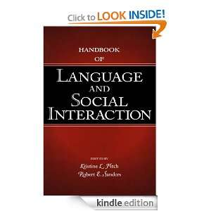 Handbook of Language and Social Interaction (Routledge Communication