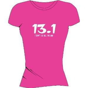 13.1 I Dont Go All The Way Hot pink Tech Shirt X Small