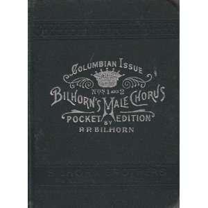 Bilhorns Male Chorus Nos. 1 and 2 Books