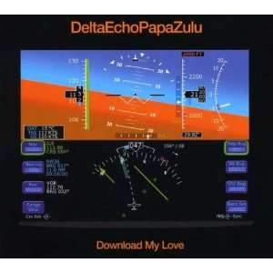 Download My Love: Deltaechopapazulu: Music