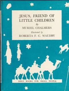 Little Children 1960 Muriel Chalmers Bible Books Small People