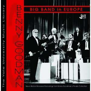 Big Band in Europe Benny Goodman and his Orchestra Music