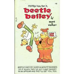 Beetle Bailey Ill Flip You for It (9780448168616) Mort