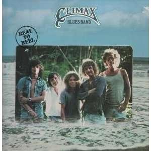 REAL TO REEL LP (VINYL) UK WARNER BROS 1979 CLIMAX BLUES