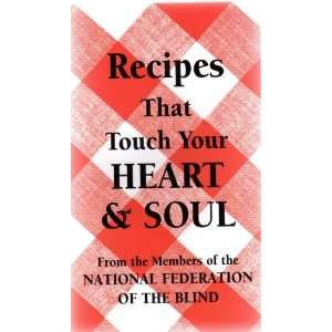 That Touch Your Heart & Soul National Federation of the Blind Books