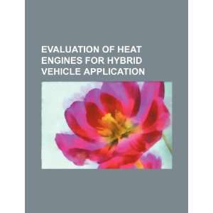 for hybrid vehicle application (9781234522209): U.S. Government: Books