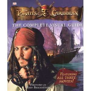 Disney Pirates of the Caribbean, The Complete Visual Guide