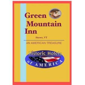 Historic Hotels of America Green Mountain Inn Movies & TV